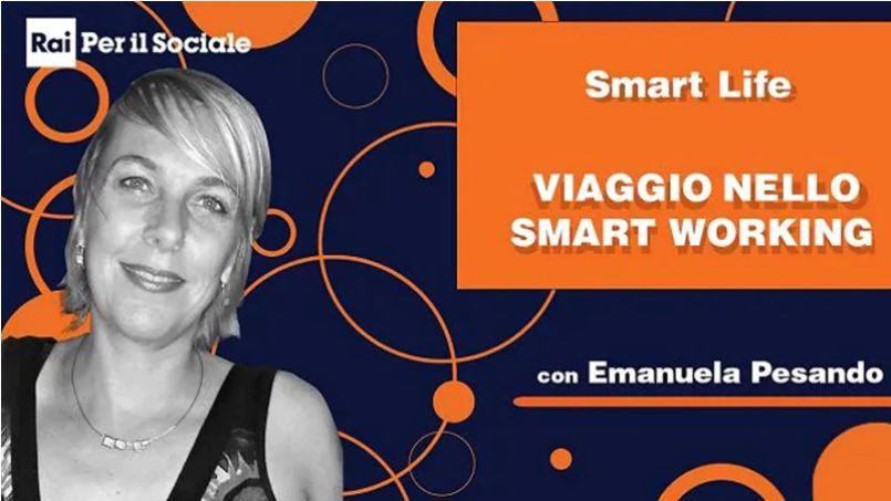 Viaggio nello Smart Working - la nostra CEO Arianna Visentini partecipa a  SmartLife