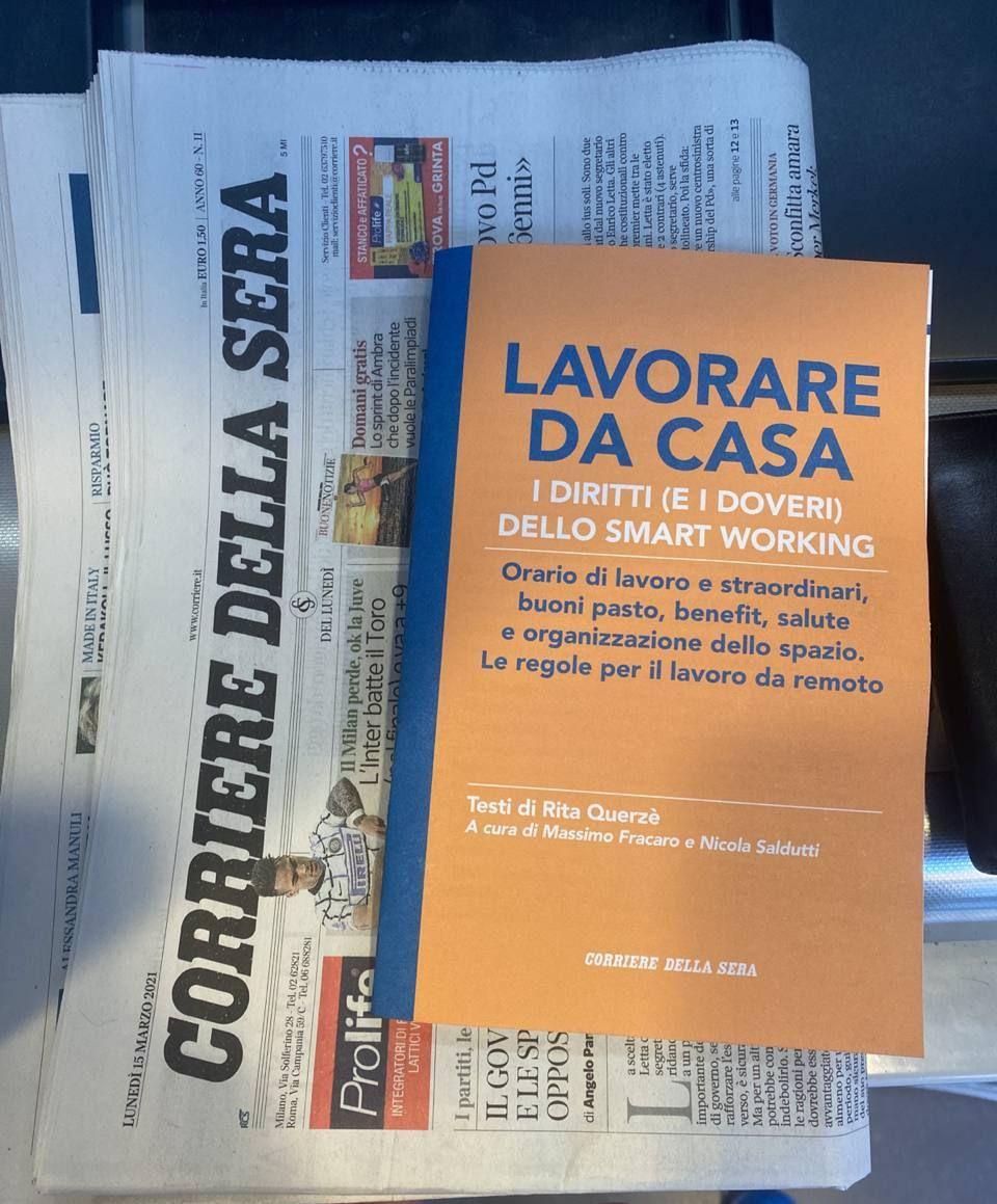 Siamo in edicola con il Corriere della Sera: la guida «Lavorare da casa, i diritti e di doveri dello Smart Working» scritta da Rita Querzè