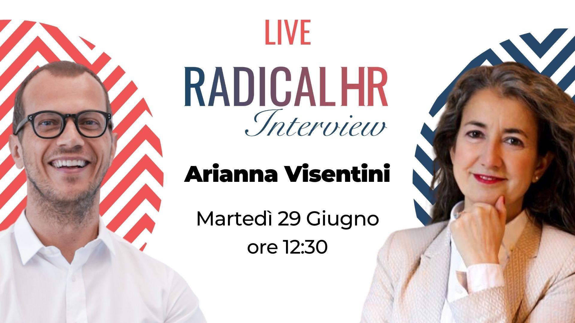 Interview alla nostra CEO Arianna Visentini a Radical HR di Alessandro Rimassa