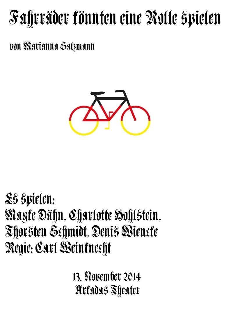 """Theaterstück """"Fahrräder könnten eine Rolle spielen"""" Text: Marianna Saltzmann - Regie: Carl Weinknecht"""