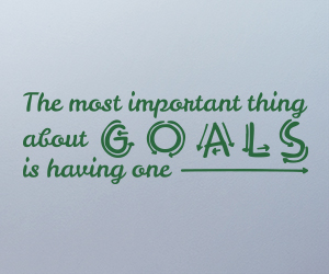 The Most Important Thing About Goals Is Having One vinyl sticker