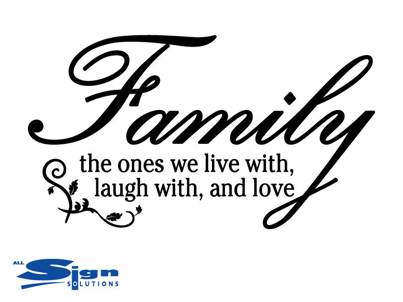 Family The Ones We Live With Laugh With And Love Wall
