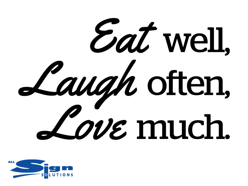 eat well laugh often love much vinyl sticker wall art company. Black Bedroom Furniture Sets. Home Design Ideas