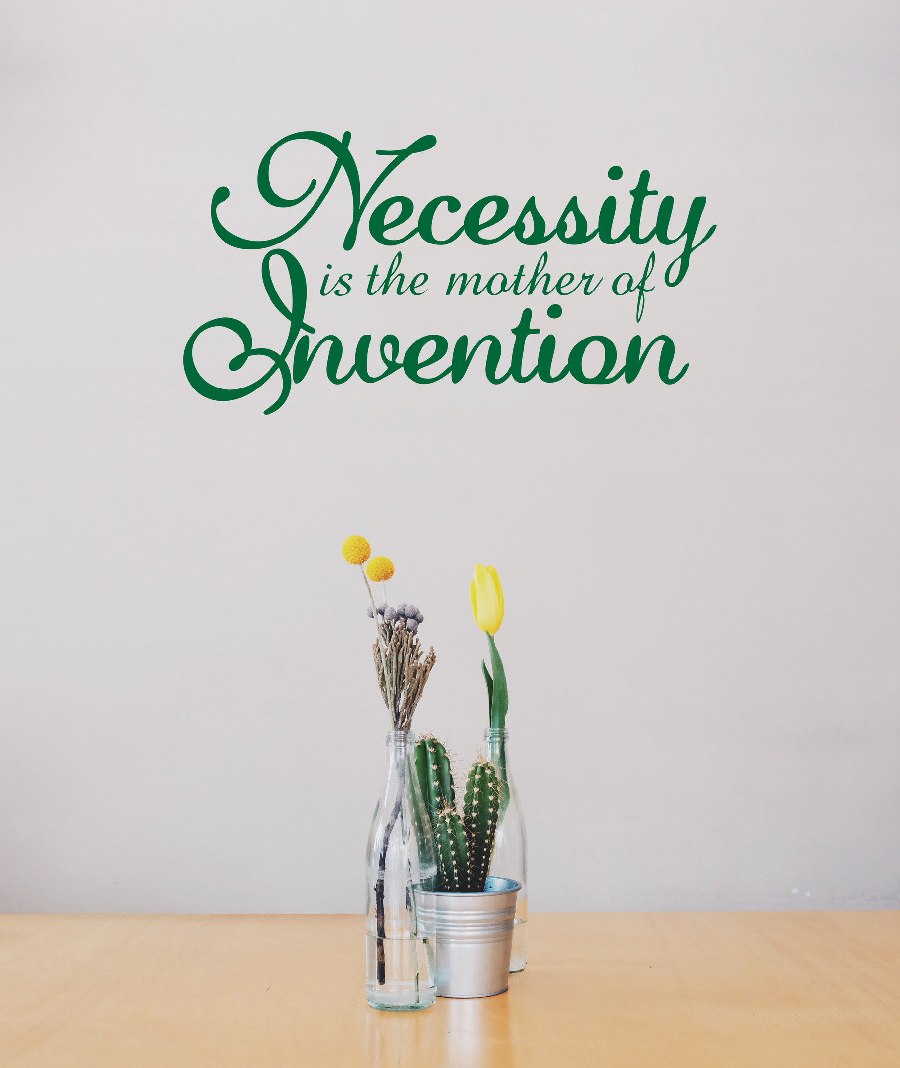Necessity Is The Mother Of Invention Vinyl Sticker