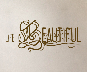 Life is Beautiful sticker