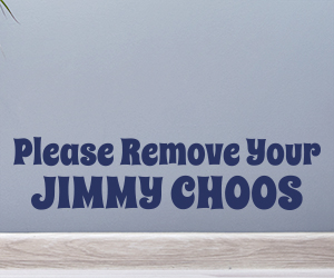 Please Remove Your Jimmy Choos sticker