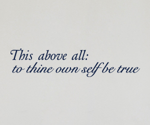This above all; to thine own self be true sticker