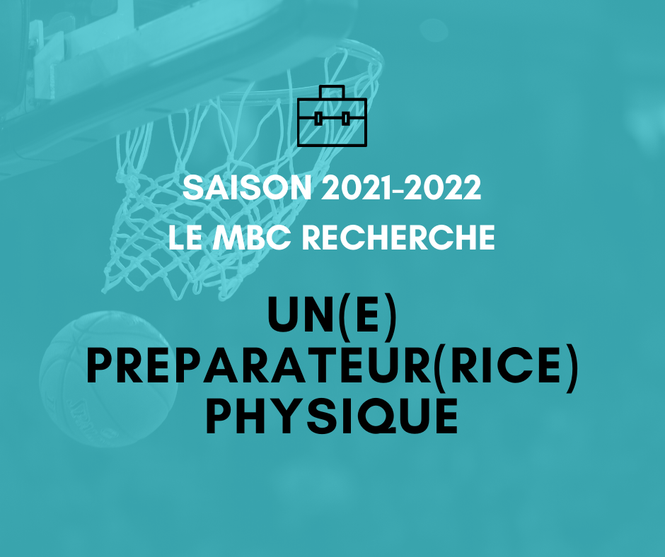 Saison 2021-2022 : Le MBC recherche un préparateur physique
