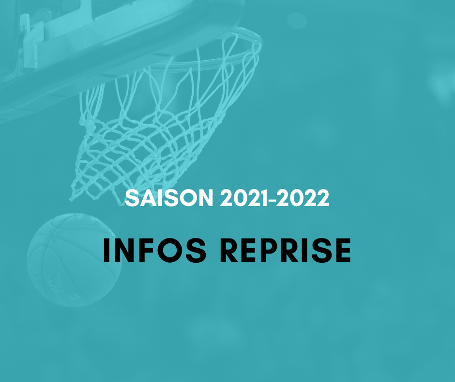 Infos reprise saison 2021-2022