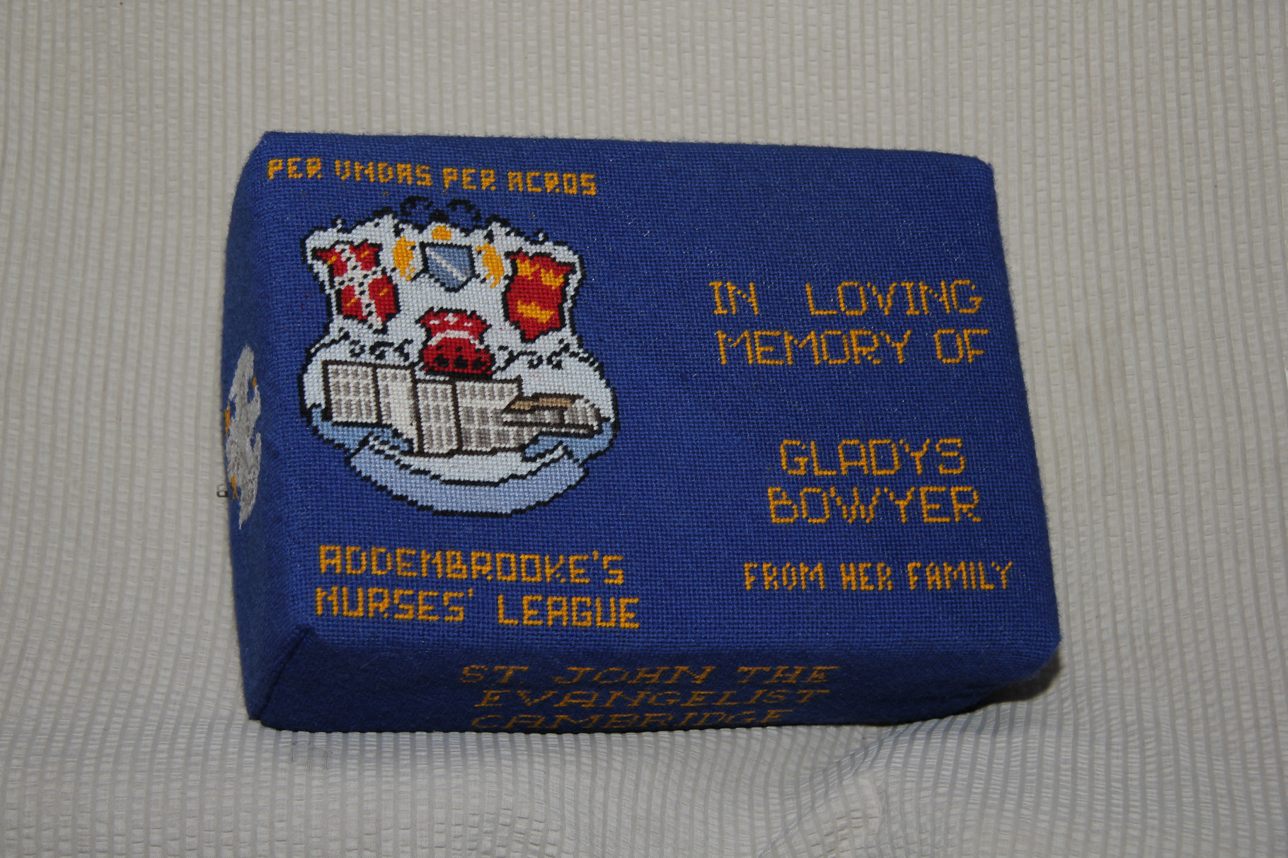 43. In loving memory of Gladys Bowyer.   Dedicated to  Addenbrooke's Nurses League – donated by her family and worked by D. Saunders