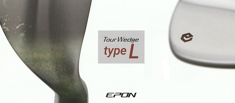 EPON TOUR WEDGE TYPE-L Title