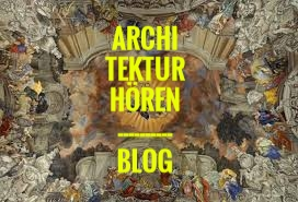 Architektur Hören - der Blog