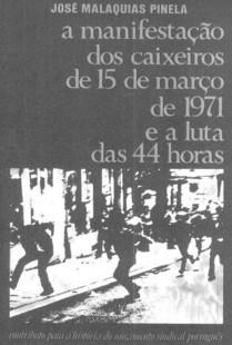 A manifestação dos caixeiros de 15 Março de 1971 e luta das 44 horas