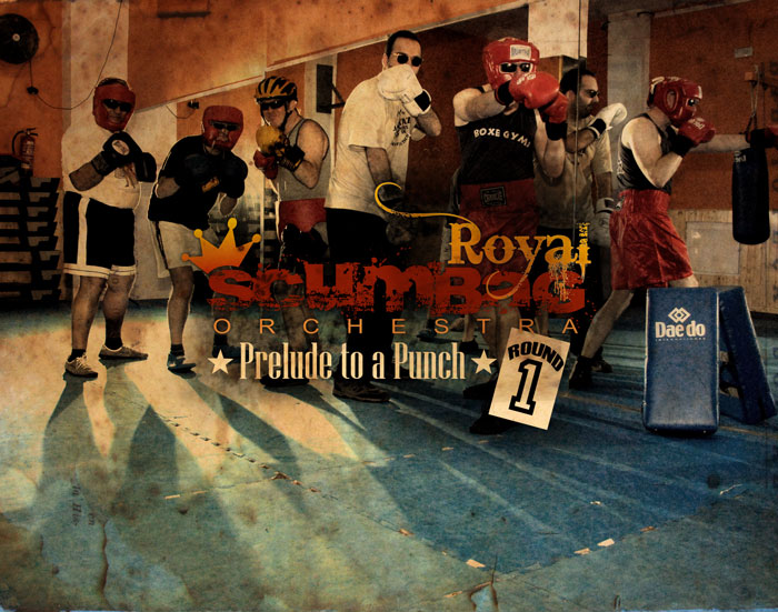 Album cover of Royal Scumbag Orchestra. Prelude to a Punch