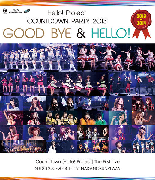 Hello! Project COUNTDOWN PARTY 2013 ~GOOD BYE & HELLO!~ (BD)