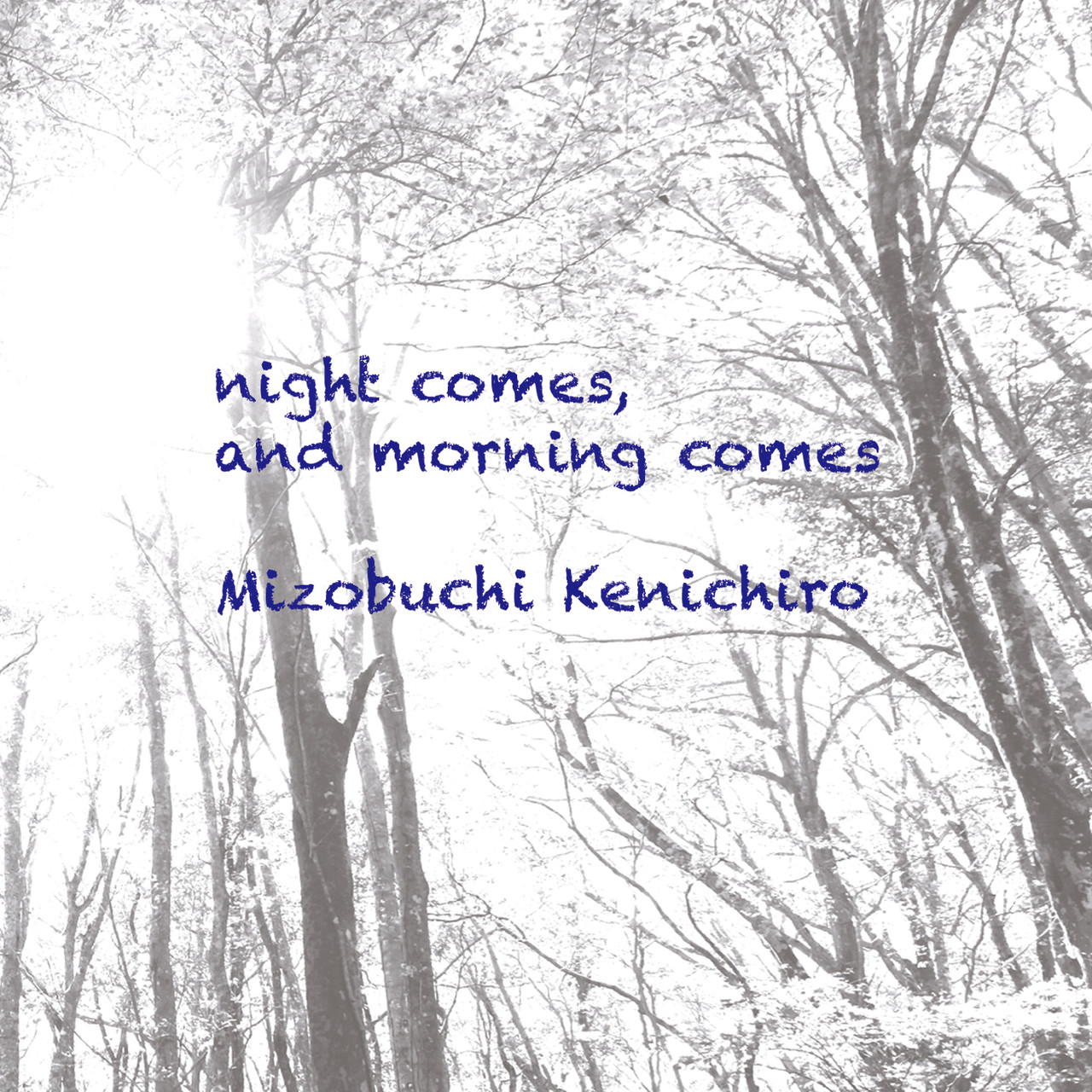 night comes, and morning comes / 2015.11.28 release