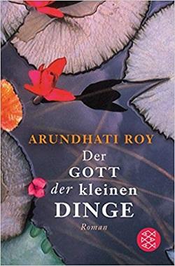 Der Gott der kleine Dinge - Arundhati Roy