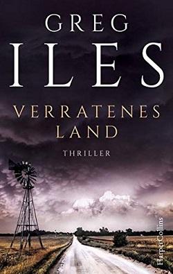 Verratenes Land - Greg Iles