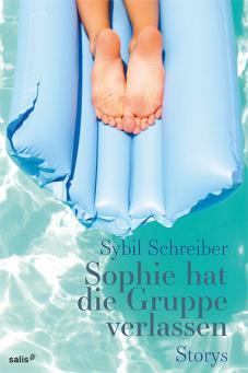 Sophie hat die Gruppe verlassen | Sybil Schreiber | ISBN: 978-3906195698