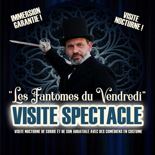 (DR) Office de tourisme du Val de Somme-Visite spectacle-Les fantômes du Vendredi-Corbie-Abbatiale-Chambresdhôtes-B&B-Guesthouse