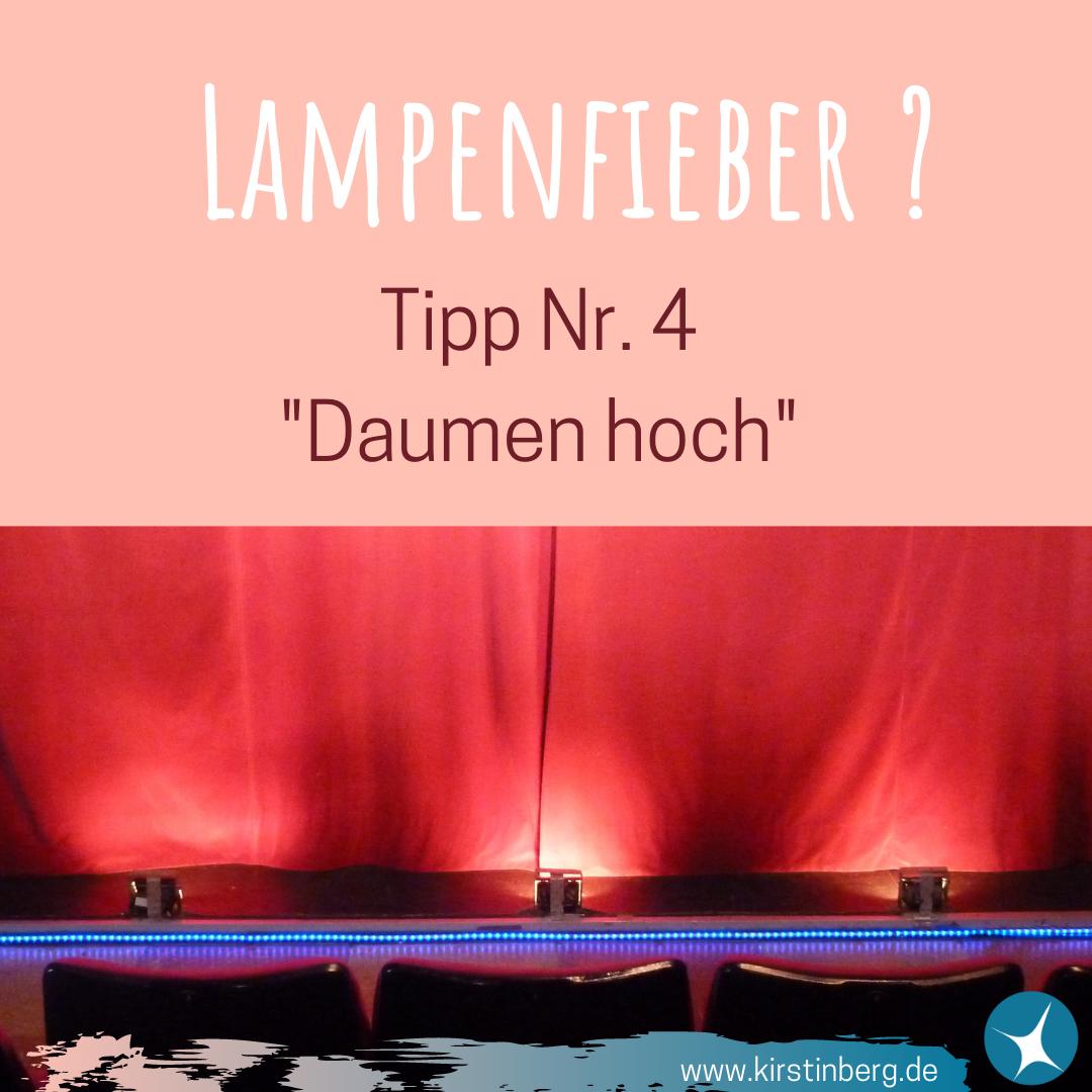 Lampenfieber - Tipp Nr. 4
