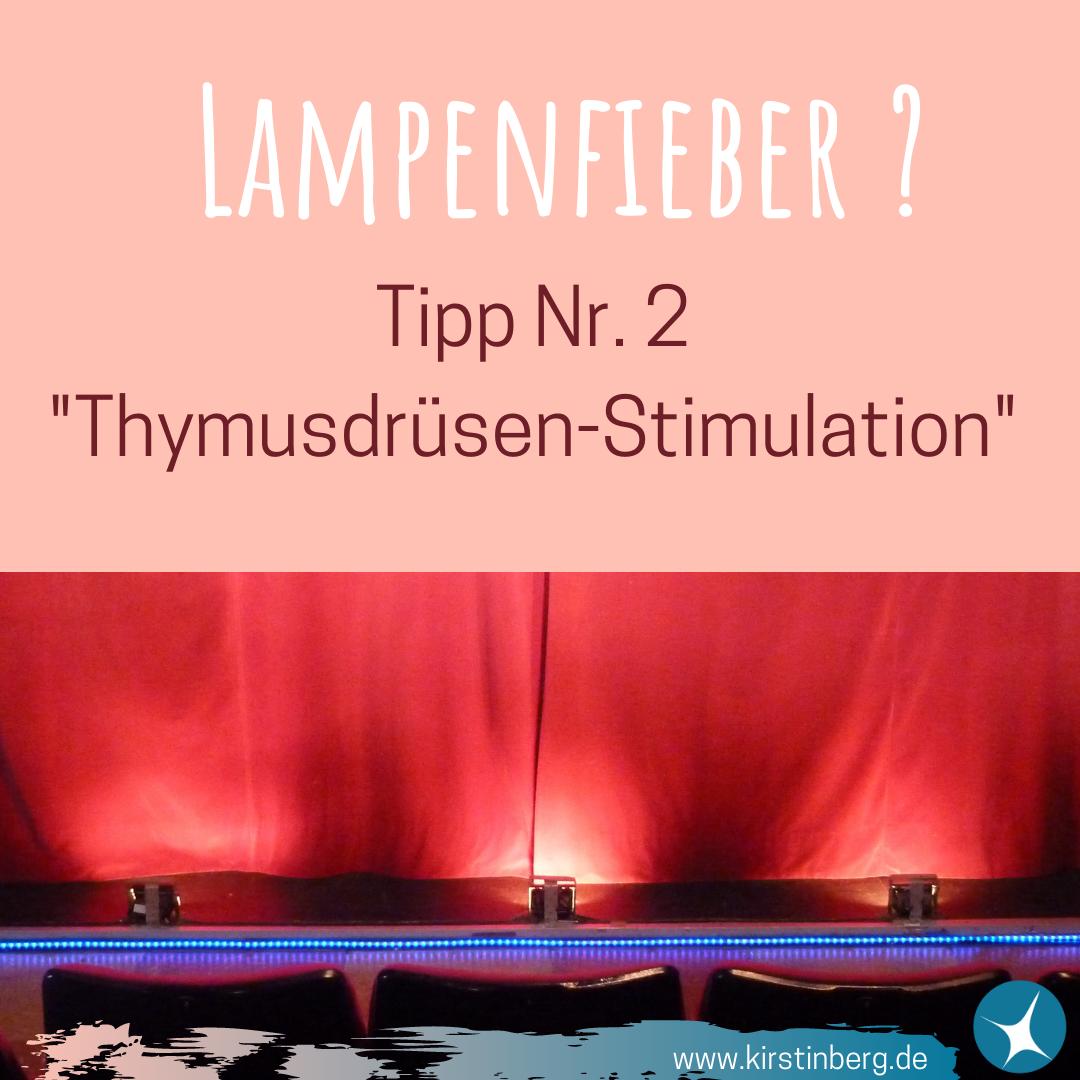 Lampenfieber - Tipp Nr. 2
