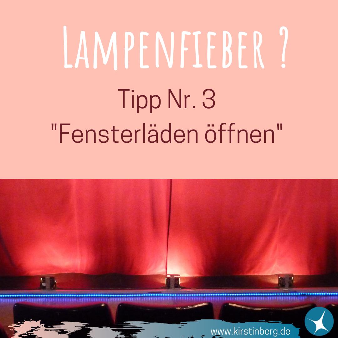 Lampenfieber - Tipp Nr. 3