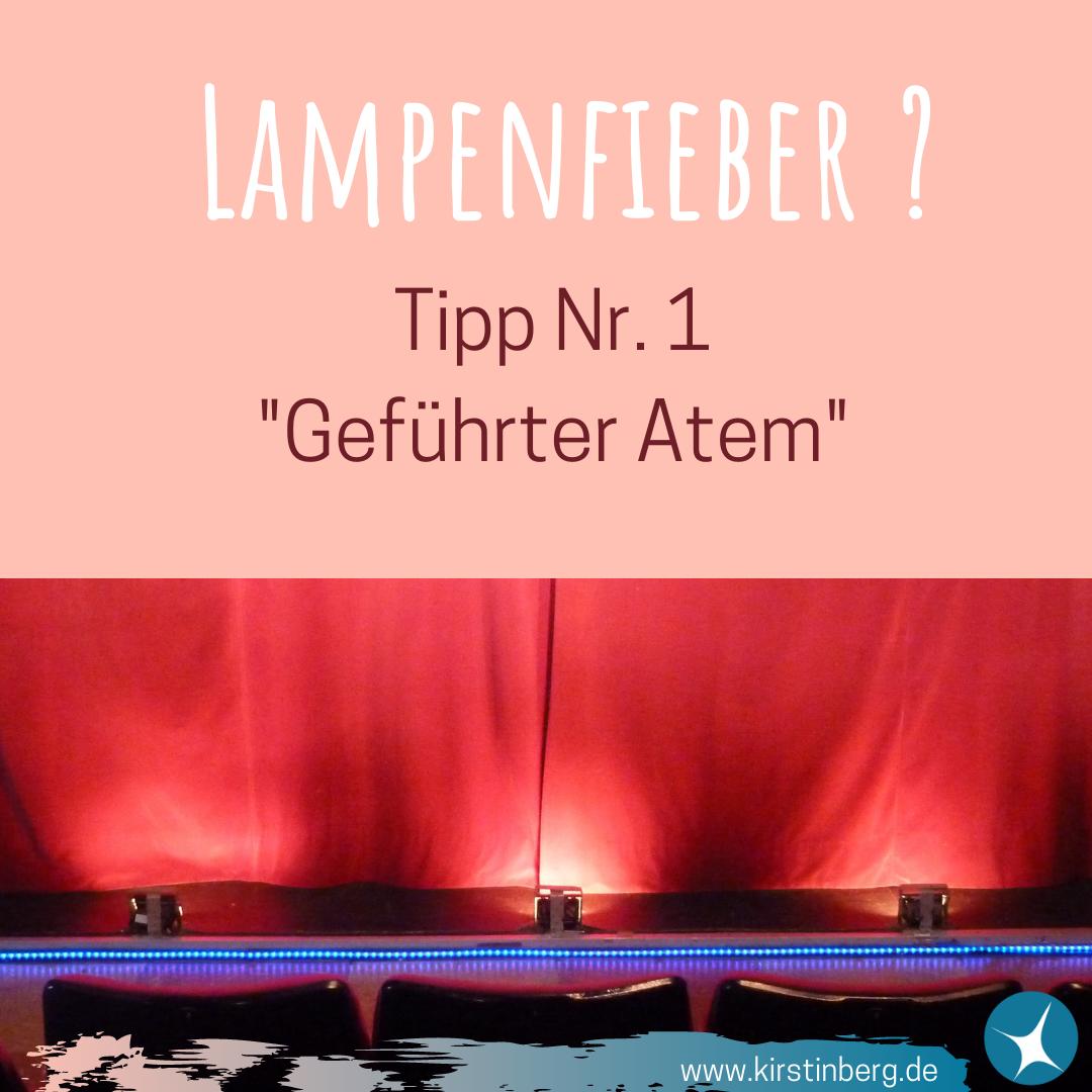 Lampenfieber - Tipp Nr. 1