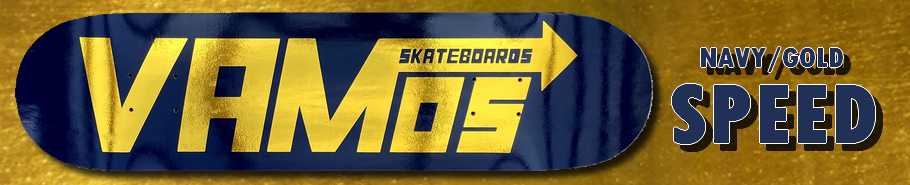 Vamos Skateboards NAVY/GOLD SPEED Deck / Vamos Skateboards Fall 2020 Release