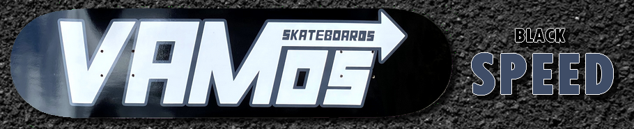 Vamos Skateboards BLACK SPEED Deck / Vamos Skateboards Fall 2020 Release