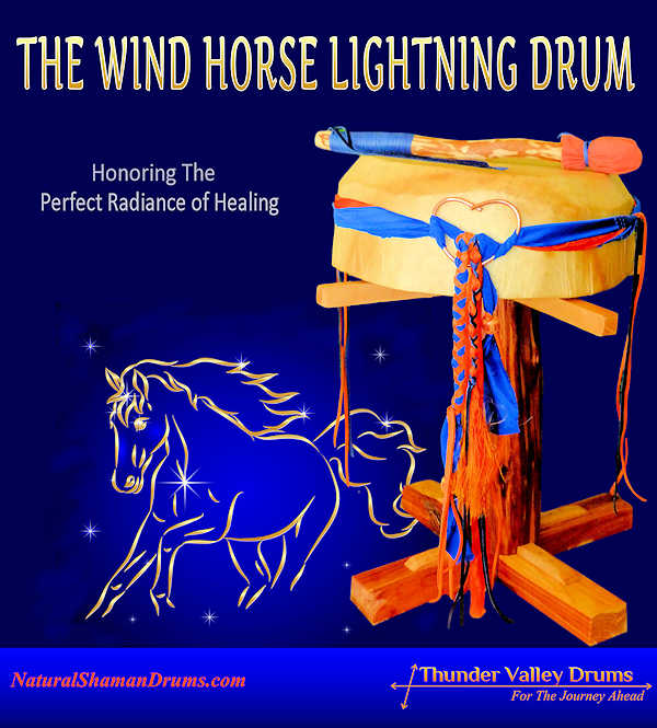 The Wind Horse Lightning Drum honors the perfect radiance of healing