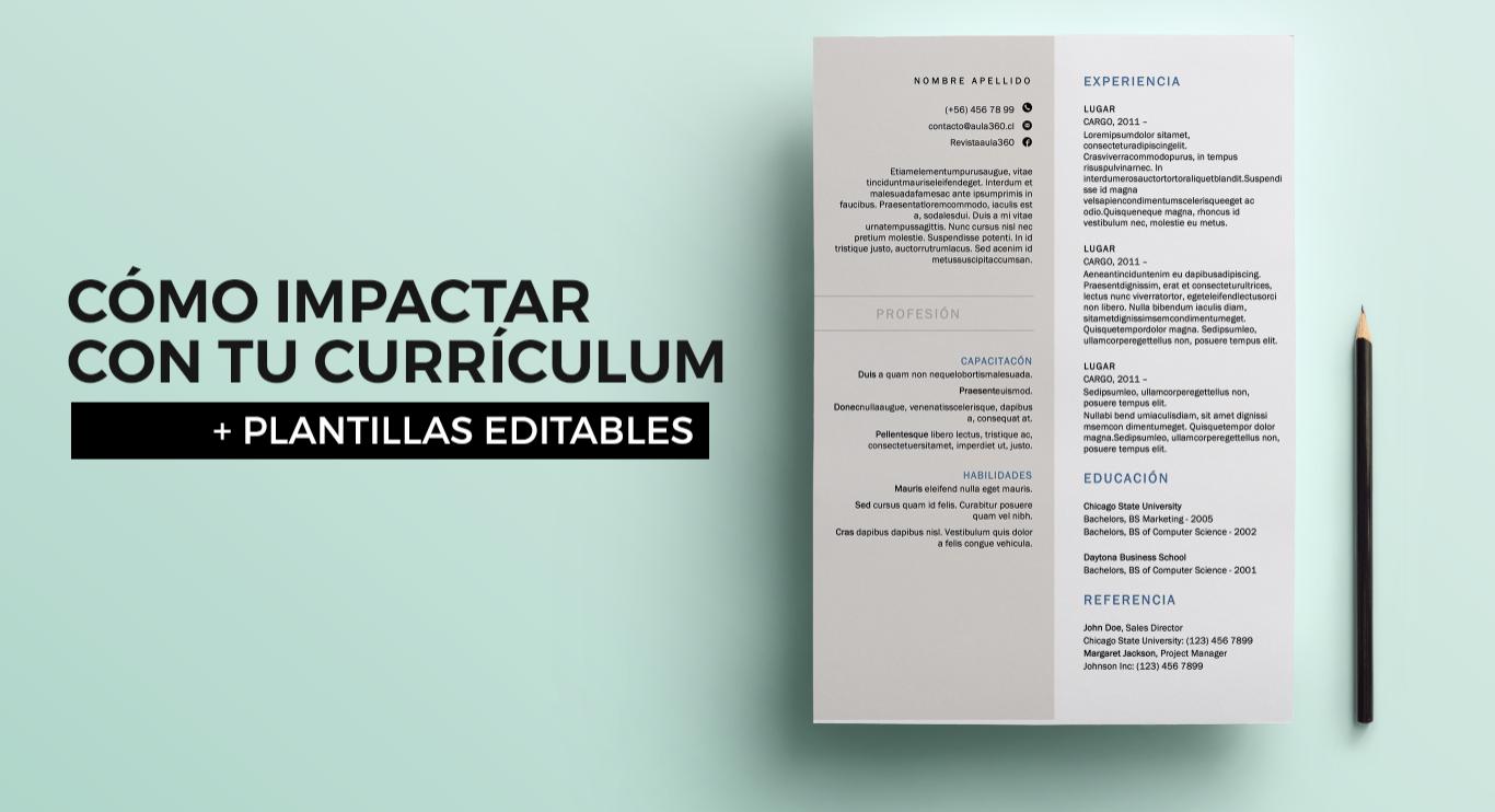 Como impactar con tu currículum + plantillas editables. - Revista ...
