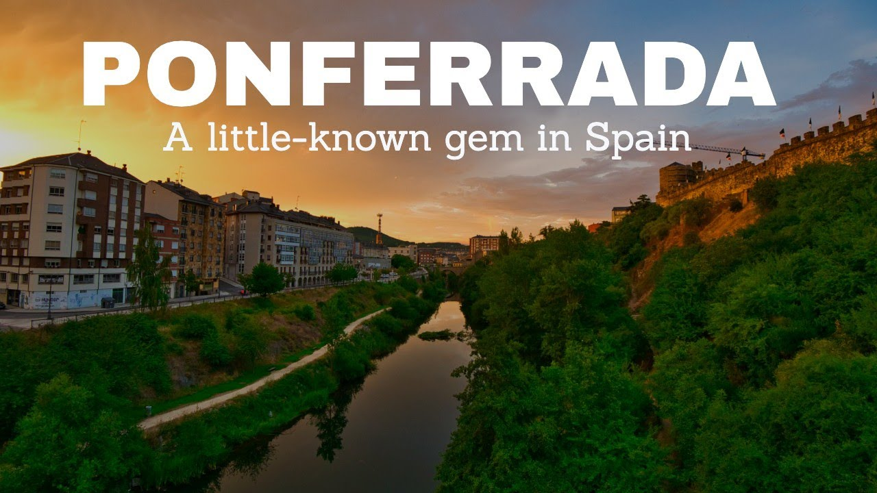 Ponferrada - The capital of one of Spain's best wine regions