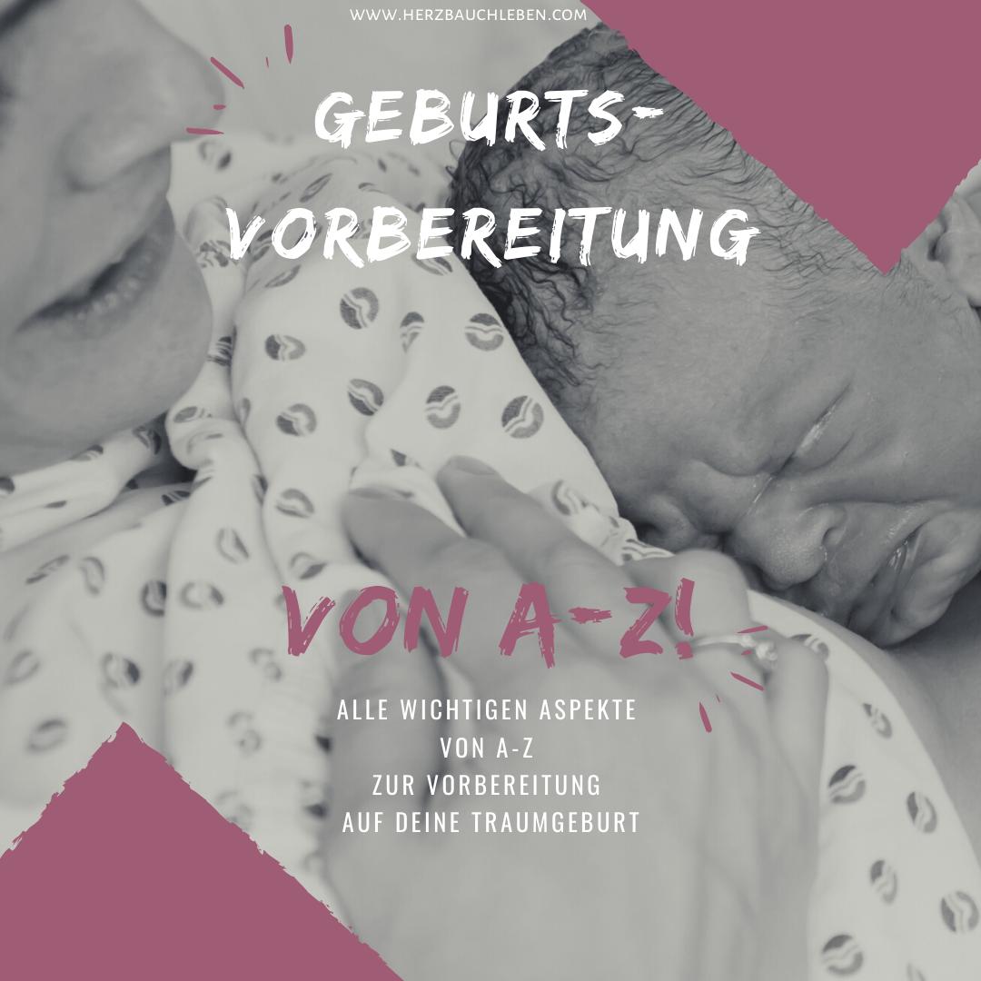 Geburtsvorbereitung von A bis Z