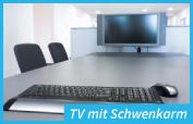TV mit Schwenkarm