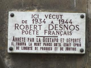 « En définitive ce n'est pas la poésie qui doit être libre, c'est le poète » (Desnos, 1943) Plaque commémorative Robert Desnos