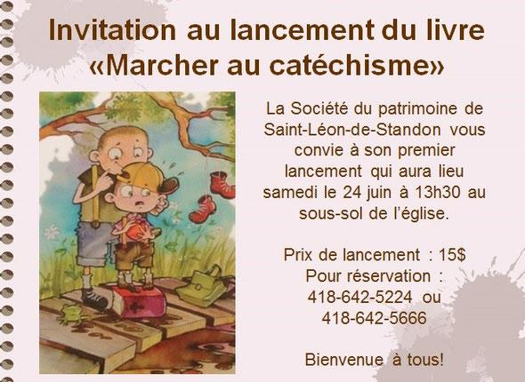 Lancement Marcher au catéchisme St-Léon-de-Standon Bellechasse Musée livre conte
