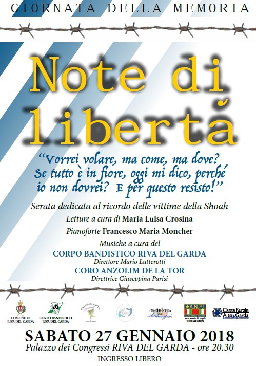 27.01.2018 Note di libertà Con Francesco Maria Moncher, Coro Anzolim de la Tor, Maria Luisa Crosina