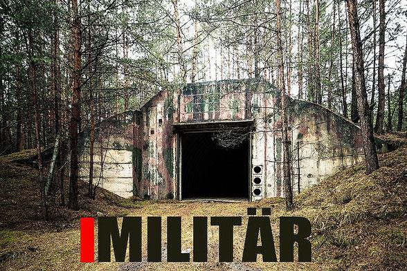 Verlassene Militärobjekte