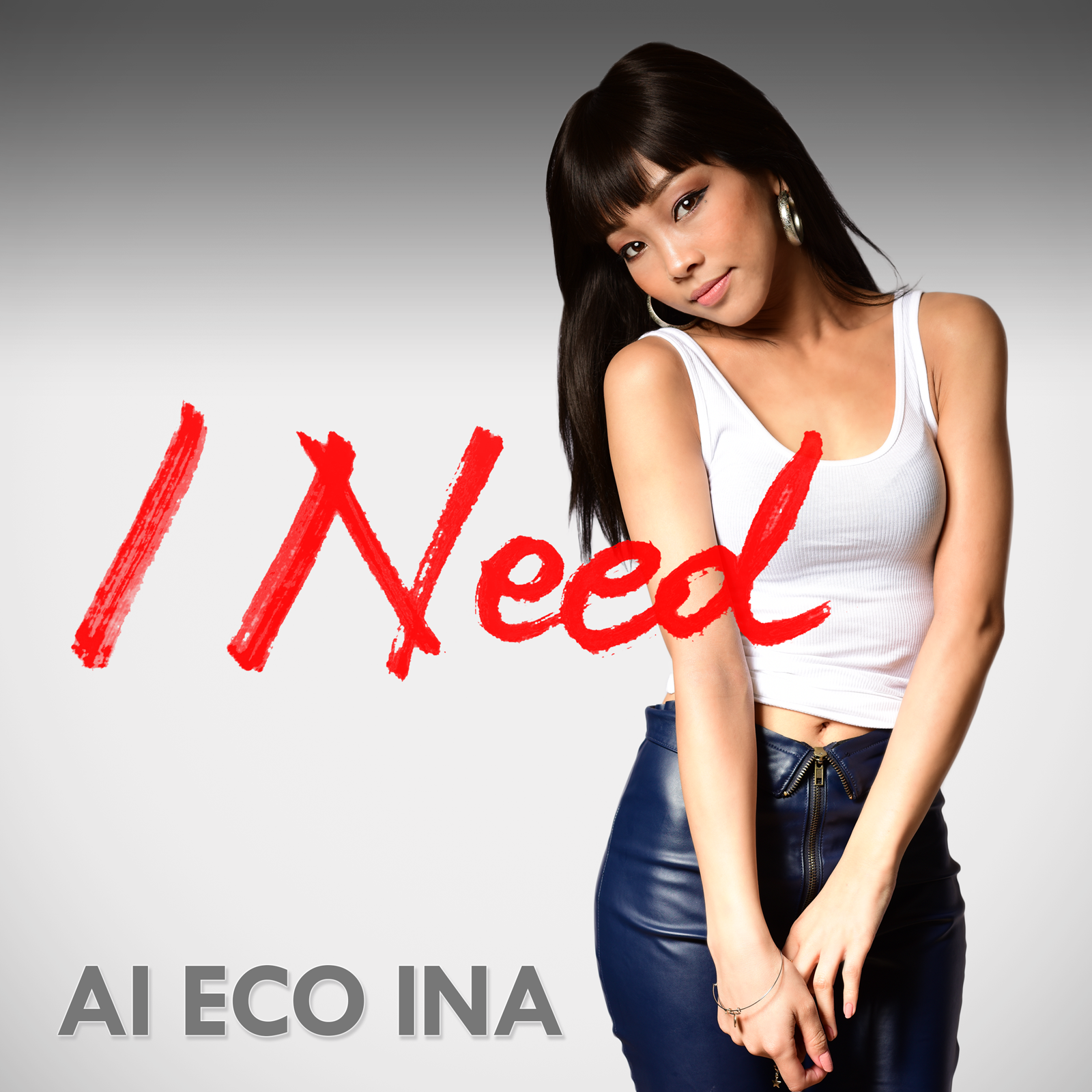 AI ECO INA / I Need - Single / 2016.09