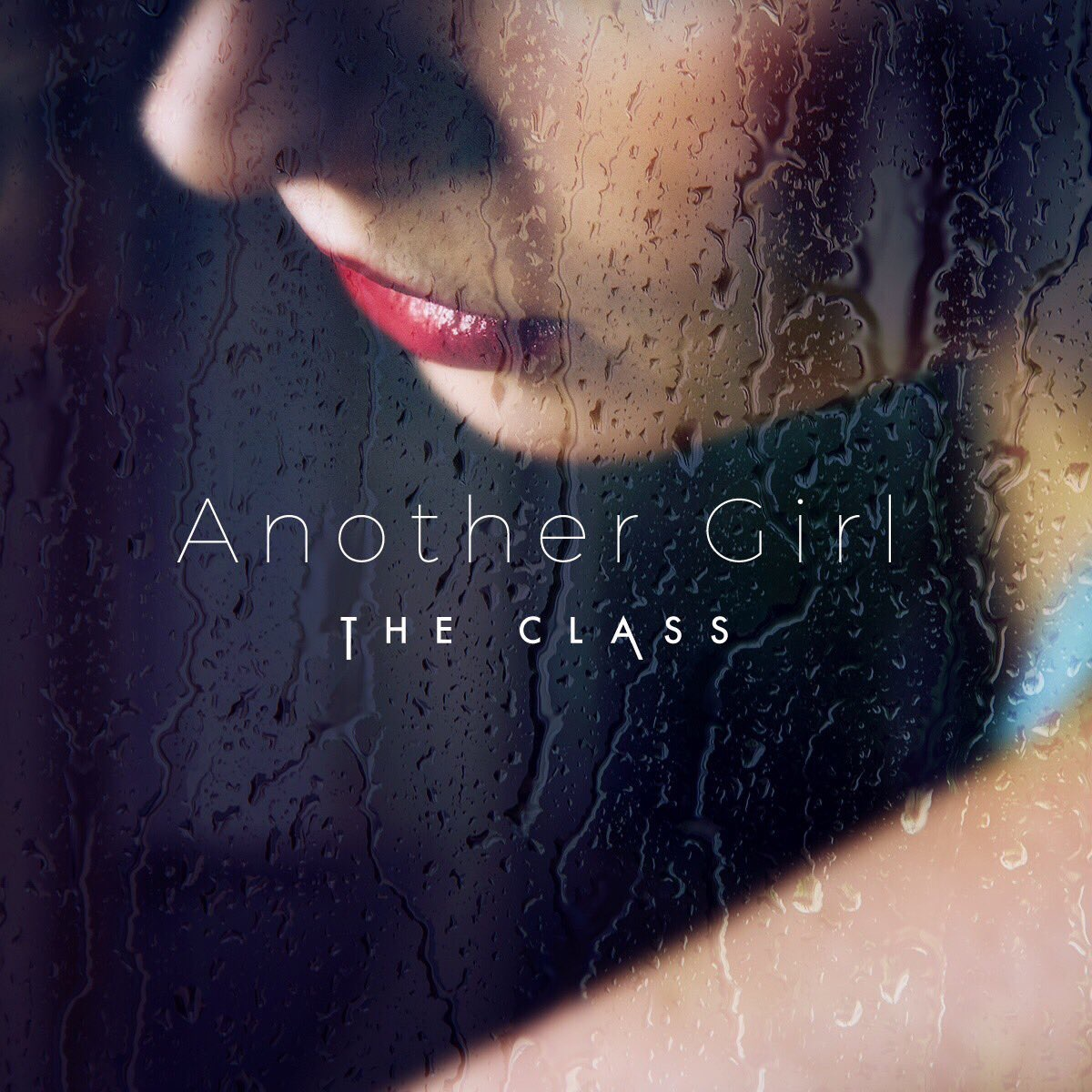 THE CLASS / Another Girl - Single / 2016.10
