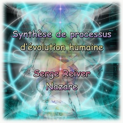 aura-therapie-holistique-synthese-processus-evolution-humaine-serge-reiver-nazare