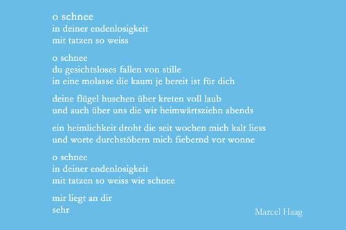 Deutsche Poesie - o schnee - Marcel Haag