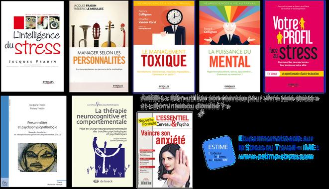 L'Intelligence du Stress, Manager selon les personnalités, Le management toxique, La puissance du mental, Votre profil face au stress...