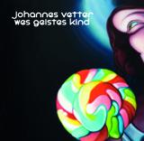 Johannes Vetter - Wes Geistes Kind - 52 seitig - Hardcover - Erscheinungsjahr 2013