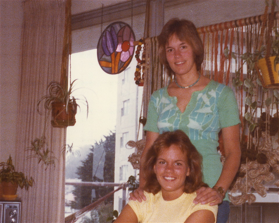 Lorraine Gudas &  sister Celeste, 1978, apartment on Locksley near UCSF