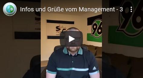 Infos und Grüße vom Management - Teil 3
