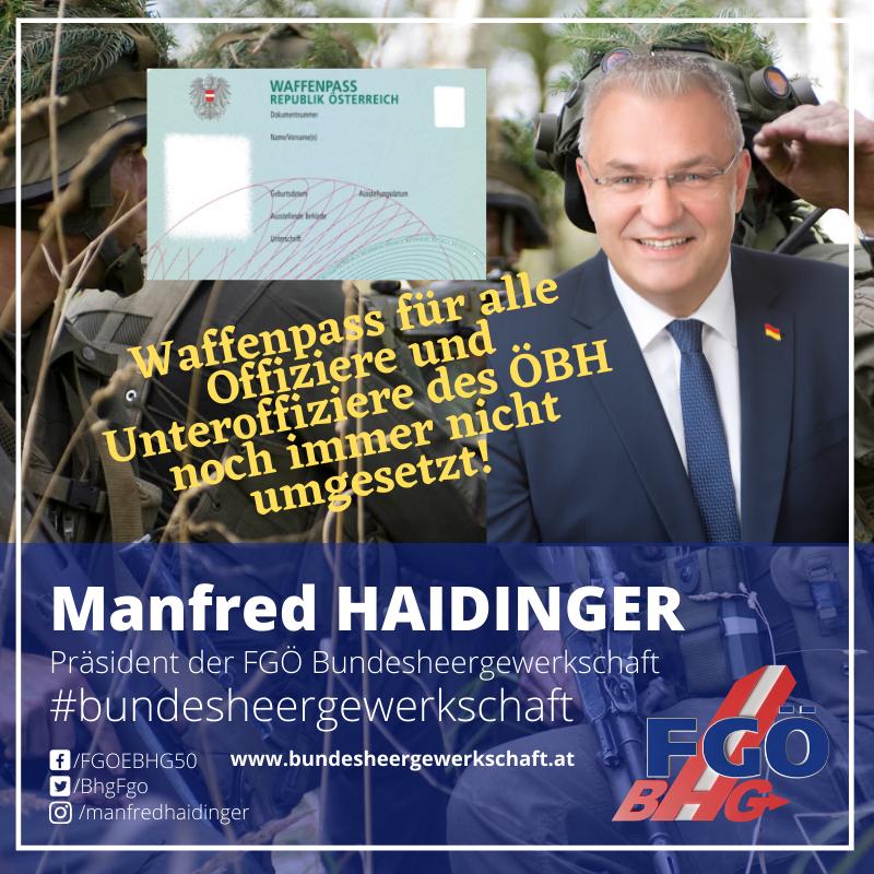 """Bundesheergewerkschaft Haidinger: """"Waffenpass für alle Offiziere und Unteroffiziere des ÖBH noch immer nicht umgesetzt!"""""""