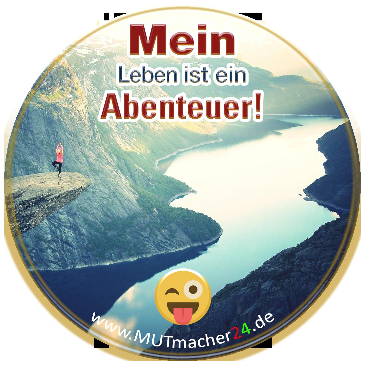 Abenteuer Leben - MUTmacher24 - Die Definition