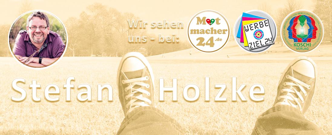 Stefan Holzke - bei Mutmacher24.de